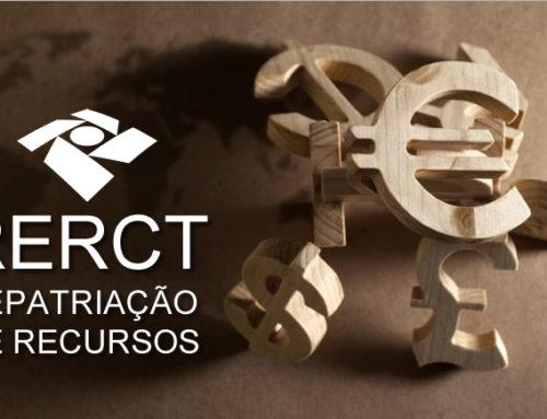 RERCT – Reabertura do Regime Especial de Regularização Cambial e Tributária